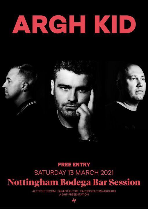 Argh Kid live at The Bodega Bar Sessions, 13 November   Event in Nottingham   AllEvents.in