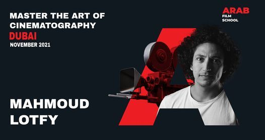 Cinematography Workshop in DUBAI, 27 November | Event in Bur Dubai | AllEvents.in