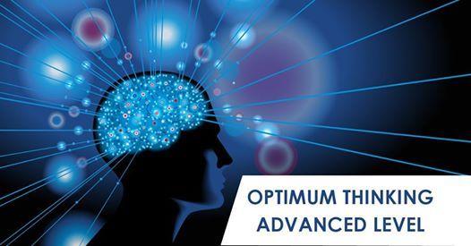 Optimum Thinking Advanced Workshop 2 Days Sat & Sun