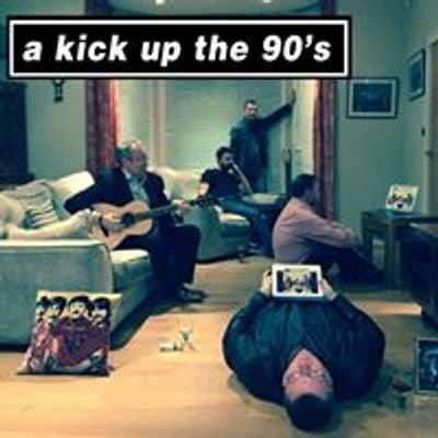 A Kick Up The 90s