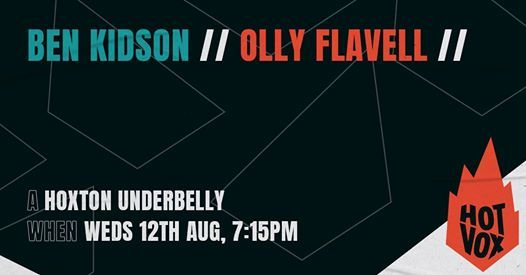 New Date Ben Kidson  Olly Flavell  More