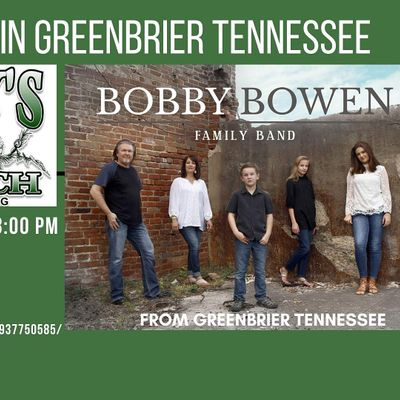 Free Concert In Greenbrier Tennessee Featuring The Bobby Bowen Family