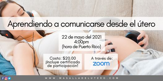 Aprendiendo a comunicarse desde el útero (Webinar), 22 May   Event in Carolina   AllEvents.in