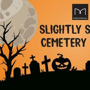Slightly Spooky Cemetery Tours-October 29