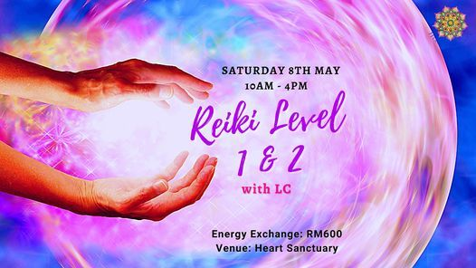Reiki Level 1 & 2 with L.C. Seow | Event in Kuala Lumpur | AllEvents.in