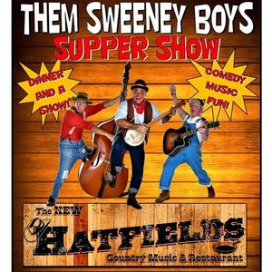 Them Sweeney Boys Country Comedy Dinner Show