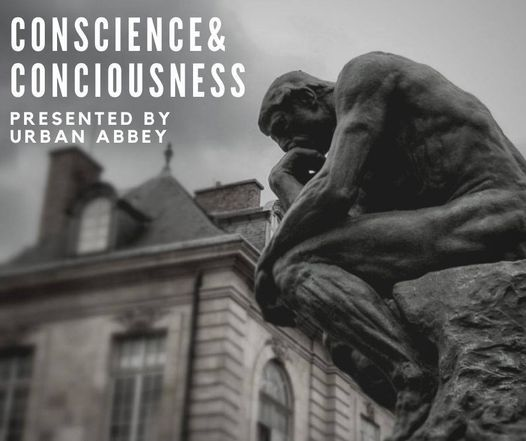 Conscience and Consciousness 2020