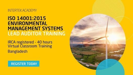 IRCA registered ISO 14001:2015 EMS Lead Auditor Course - 40 hours Virtual Classroom | Event in Dhaka | AllEvents.in