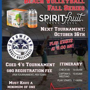 Spirit Fruit Beach Volleyball Fall Series Coed 4s Tournament