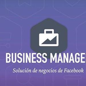 Business Manager y el manejo de otros activos digitales.