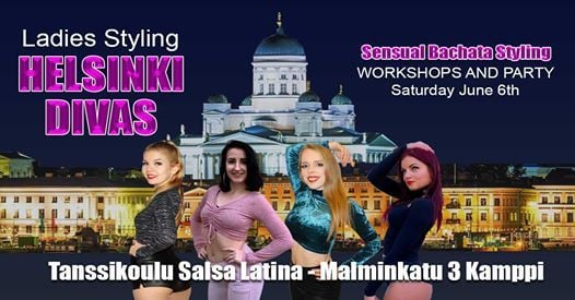 Bachata Helsinki Divas Lady Styling Workshops and Bachata Party