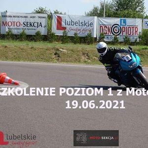 SZKOLENIE MOTOCYKLOWE POZIOM 1 z Moto-Sekcj 19.06.2021