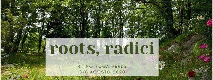 ROOTS  Radici - Ritiro YOGA Verde  5-8 agosto