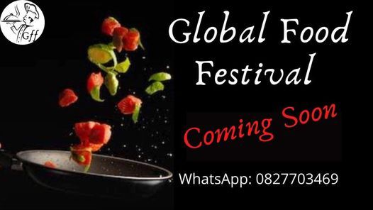 Global Food Festival, 1 May | Event in Johannesburg | AllEvents.in
