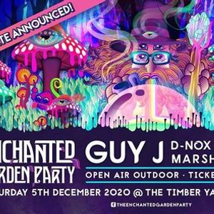 The Enchanted Garden Party 2020 (December) GUY J D-NOX & more