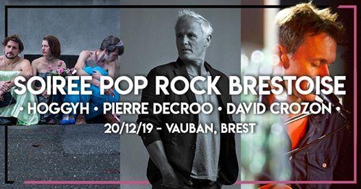 Soire pop rock brestoise HoggyhPierre DecrooDavid Crozon