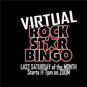 VIRTUAL Rock Star Bingo  Last Saturday of the Month  LIVE on Zoom  7pm