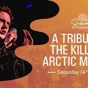 A Tribute to The Killers & Arctic Monkeys - EXTRA TICKETS ADDED