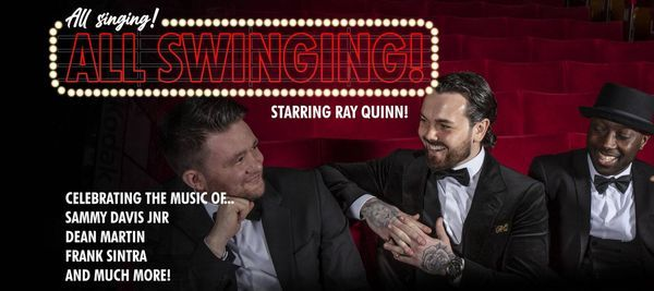 All Singing, All Swinging Starring Ray Quinn, 26 June | Event in Blackburn | AllEvents.in