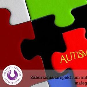 Webinar Zaburzenia ze spektrum autyzmu - diagnoza logopedyczna