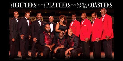 The Drifters, The Platters & Cornell Gunter's Coasters | Event in Greensboro | AllEvents.in