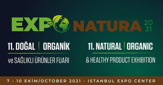 EXPONATURA'21 -Doğal, Organik & Sağlıklı Ürünler Fuarı / Natural, Organic & Healthy Products Exhibition, 7 October