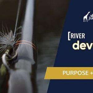 River Development School  Purpose & Planning
