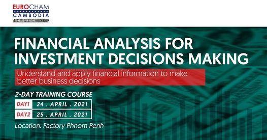 Training Course on Financial Analysis For Investment Decision Making, 24 April | Event in Phnom Penh | AllEvents.in