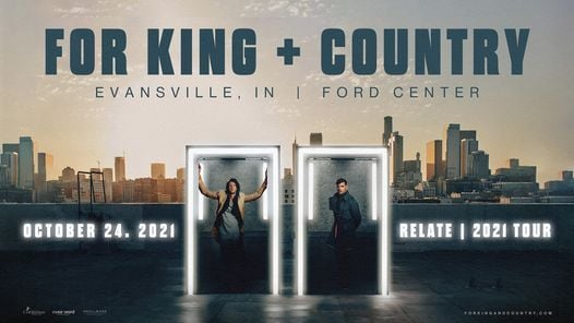 for KING & COUNTRY at Ford Center - Evansville, IN, 24 October | Event in Evansville | AllEvents.in