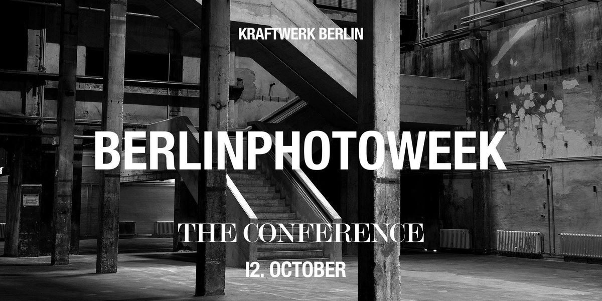 Berlin Photo Week - The Conference