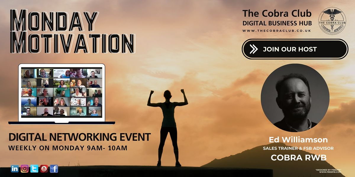 Monday Motivation Online Networking Event - Swindon, Wiltshire, Gloucester   Online Event   AllEvents.in