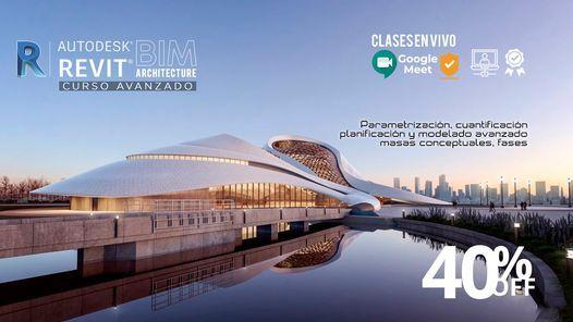 Curso Avanzado de Revit Architecture (Clases en Vivo), 21 August | Online Event | AllEvents.in