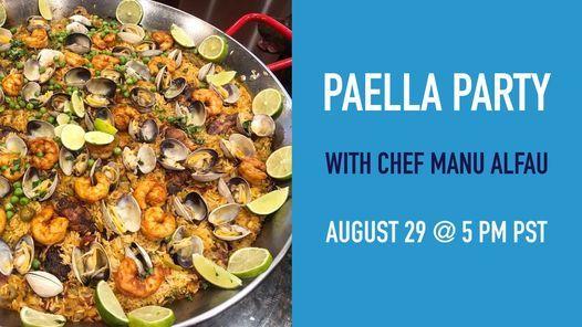 Paella Party with Chef Manu Alfau  Livestream