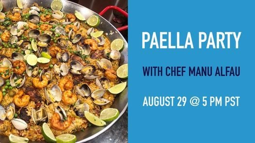 Paella Party with Chef Manu Alfau  Livestream