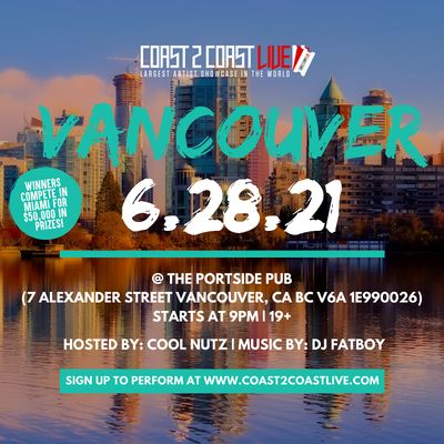 Coast 2 Coast LIVE Showcase Vancouver - Artists Win 50K In Prizes