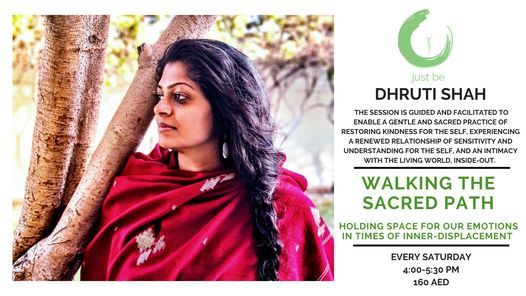 Walking the Sacred Path   Holding Space for our Emotions in Times of Inner-Displacement   Event in Dubai   AllEvents.in