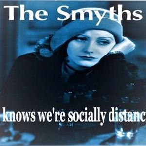 The Smyths - Socially distanced & 2 shows