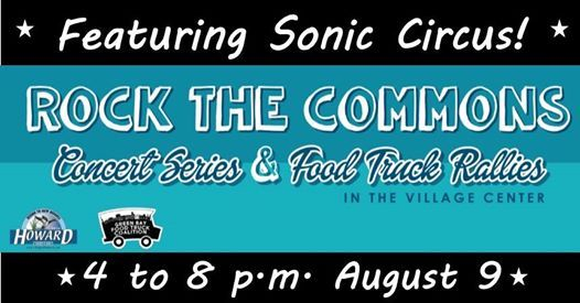 Rock the Commons August Event - Featuring Sonic Circus