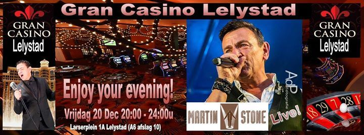 Martin Stone Live bij Gran Casino Lelystad Vrijdag 20 dec 2019