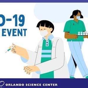 Vaccine Event at Orlando Science Center