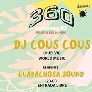 360 Sesiones Dj - Dj Cous Cous  Guapachosa Sound