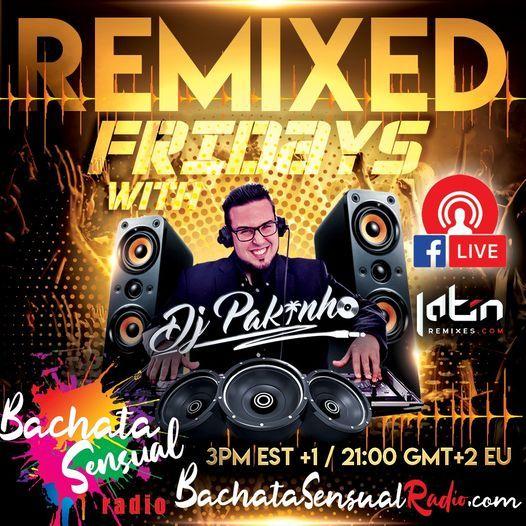 Remixed Fridays with DJ Pakinho
