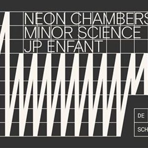 Neon Chambers  Minor Science  JP Enfant
