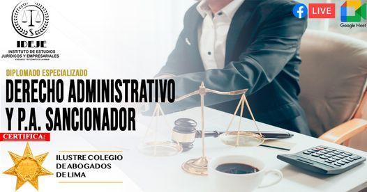 DIPLOMADO ESPECIALIZADO DERECHO ADMINISTRATIVO Y P. A. SANCIONADOR, 14 June | Event in Lima | AllEvents.in