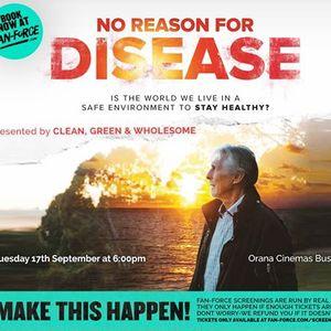 No Reason For Disease - Orana Cinemas Busselton