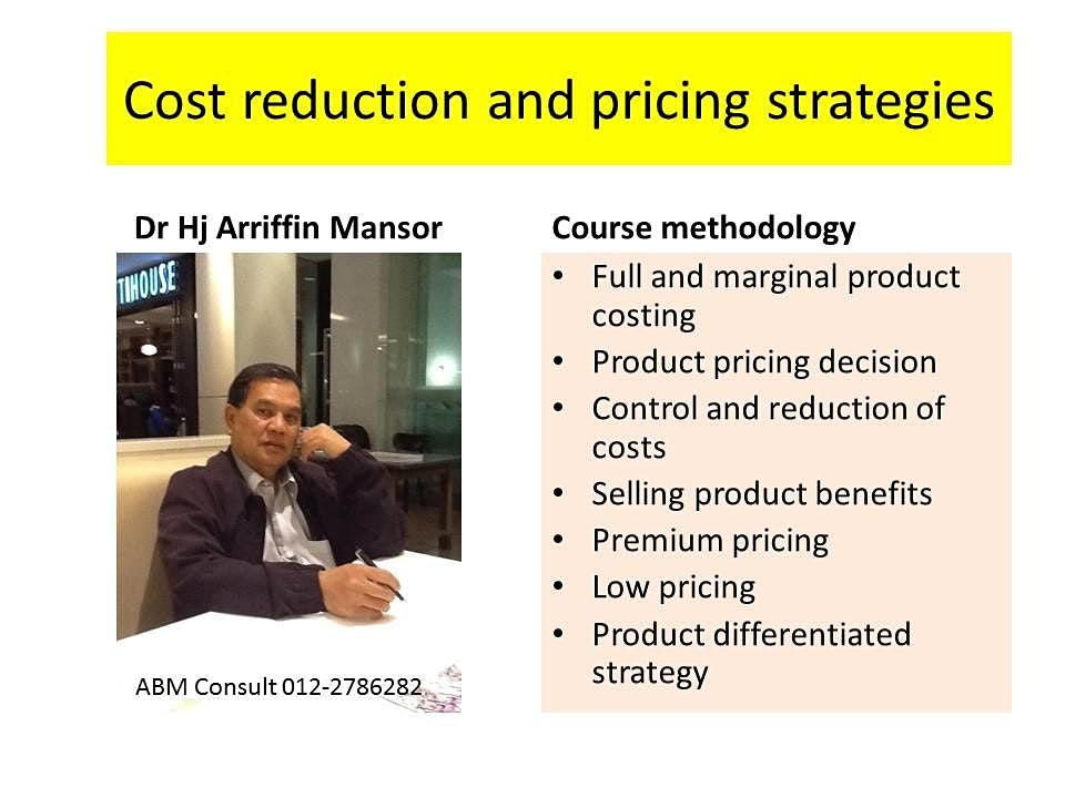 REDUCING COSTS AND PRICING STRATEGY   cost based prices