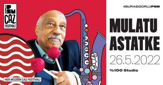 PSM Caz Festivali: Mulatu Astatke, 26 May   Event in Istanbul   AllEvents.in