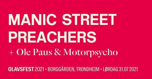 Manic Street Preachers // Ole Paus & Motorpsycho - NY DATO! 2021 Live   Event in Orange Grove   AllEvents.in