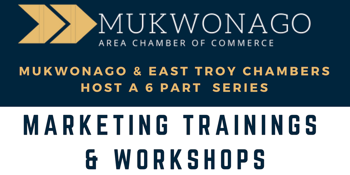 Wind Change Marketing & Mukwonago Chamber Marketing Series