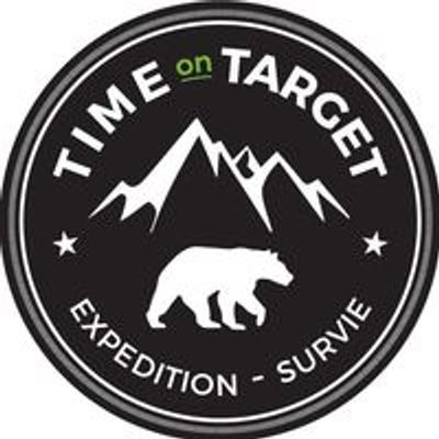 Time on target - Expéditions et survie